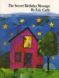 エリック・カール Eric Carle / The Secret Birthday Message