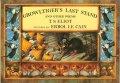 エロール・ル・カイン ERROL LE CAIN:絵 T.S. ELIOT:著 / GROWLTIGER'S LAST STAND AND OTHER POEMS