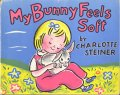 Charlotte Steiner / My Bunny Feels Soft