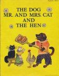 ユーリー・ヴァスネツォフ Yuri Vasnetsov / THE DOG MR. AND MRS. CAT AND THE HEN 犬と猫と子ねことめんどり <ロシア絵本>