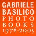 Gabriele Basilico / GABRIELE BASILICO PHOTO BOOKS 1978-2005