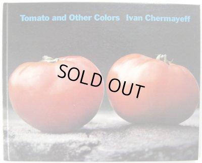 画像1: Ivan Chermayeff / Tomato and Other Colors