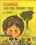 アリキ ALIKI / GEORGE AND THE CHERRY TREE