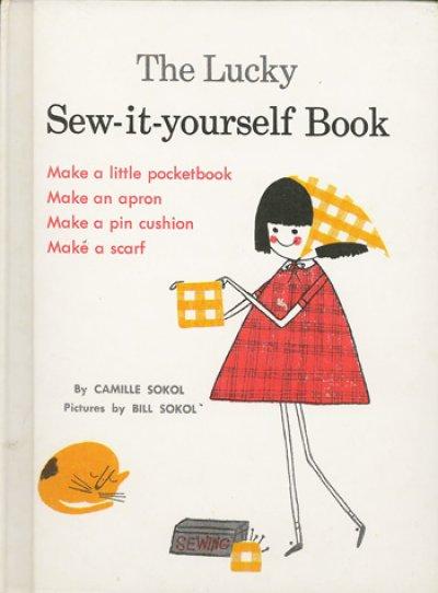 画像1: ビル・ソコル Bill Sokol:絵 Camille Sokol:著 / The Lucky Sew-it-yourself Book