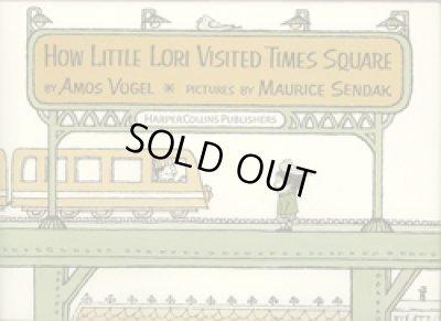画像1: モーリス・センダック Maurice Sendak:絵 Amos Vogel:著 / HOW LITTLE LORI VISITED TIMES SQUARE