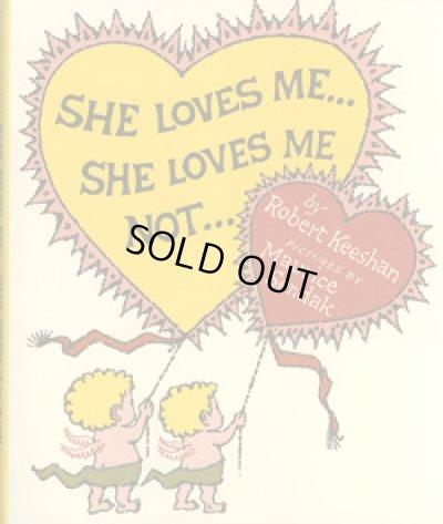 画像1: モーリス・センダック Maurice Sendak:絵  Robert Keeshan:著 / SHE LOVES ME... SHE LOVES ME NOT...