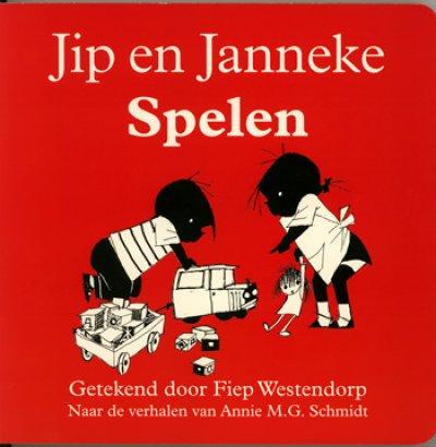 画像1: Fiep Westendorp:絵 Annie M. G. Schmidt:著 / Jip en Janneke Spelen