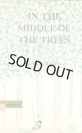 Karla Kuskin / IN THE MIDDLE OF THE TREES