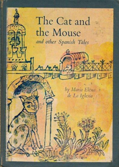 画像1: Joseph Low:絵 Maria Elena de La Iglesia:著 / The Cat and the Mouse and other Spanish Tales