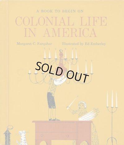 画像1: エド・エンバリー Ed Emberley:絵 Margaret C. Farquhar:著 / COLONIAL LIFE IN AMERICA