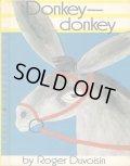 ロジャー・デュボアザン Roger Duvoisin / Donkey-donkey