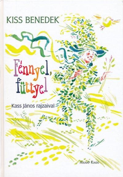 画像1: カス・ヤノシュ Kass Janos:絵 Kiss Benedek:著 / Fenneyl, futtyel