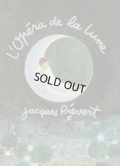 画像1: Jacqueline Duheme:絵 Jacques Prevert:著 / l'opera de la lune (Vintage)