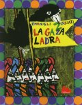 Emanuele Luzzati / LA GAZZA LADRA