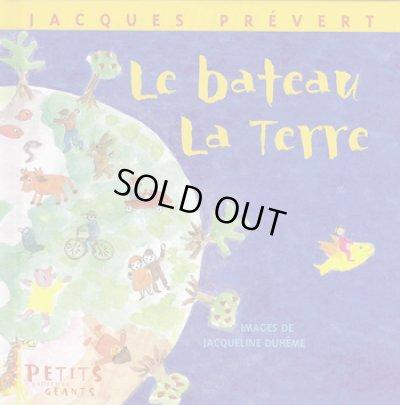 画像1: Jacqueline Duheme:絵 Jacques Prevert:著 / Le bateau La Terre