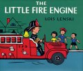 LOIS LENSKI / THE LITTLE FIRE ENGINE