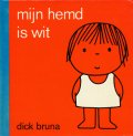 ディック・ブルーナ Dick Bruna / mijn hemd is wit