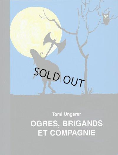 画像1: トミー・ウンゲラー Tomi Ungerer / OGRES, BRIGANDS ET COMPAGNIE
