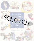 Jacqueline Duheme:絵 Florence Noiville:著 / Jacqueline Duheme Passion couleurs