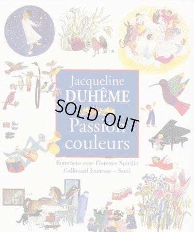 画像1: Jacqueline Duheme:絵 Florence Noiville:著 / Jacqueline Duheme Passion couleurs