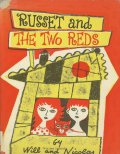 ウィル&ニコラス Will and Nicolas / RUSSET and THE TWO REDS