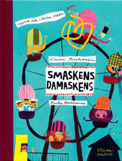 画像1: Erika Kallasmaa:絵 Laura Rouhonen:著 / SMASKENS DAMASKENS