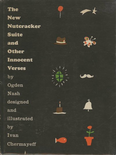 画像1: Ivan Chermayeff:絵 Ogden Nash:著 / The New Nutcracker Suite and Other Innocent Verses