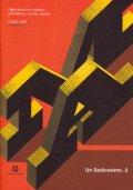 Italo Lupi / Un Sedicesimo 2 i Miei Autori tra disegno, architettura, cinema, design
