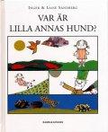 Inger & Lasse Sandberg / VAR AR LILLA ANNAS HUND?