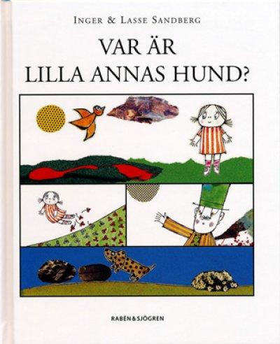 画像1: Inger & Lasse Sandberg / VAR AR LILLA ANNAS HUND?