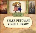 フランチシェク・スカーラ Frantisek Skala / Velke Putovani Vlase A Brady <チェコ絵本>