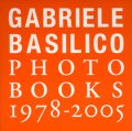 Gabriele Basilico / GABRIELE BASILICO PHOTO BOOKS 1978-2005