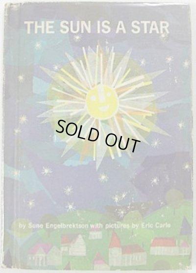 画像1: エリック・カール Eric Carle:絵 Sune Engelbrektson:著 / THE SUN IS A STAR